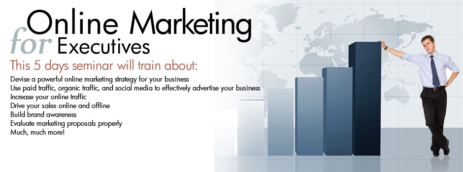 4 Days Online Marketing For Executives Seminar
